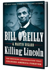 killing_lincoln_bill_oreilly